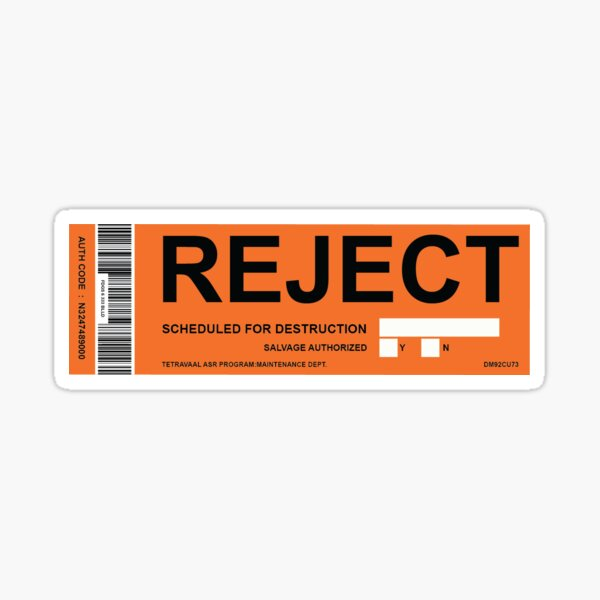 REJETÉ Sticker