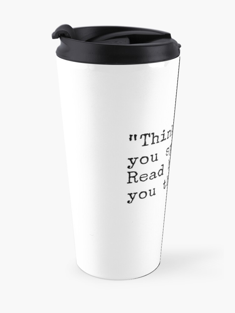 Alternate view of Fran Lebowitz — Think before you speak. Read before you think. Travel Mug