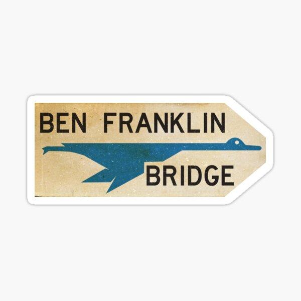 Ben Franklin Bridge Sign Sticker