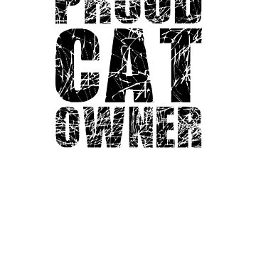 Proud Cat Owner by apstephens