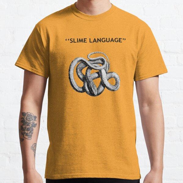 SLIME LANGUAGE Classic T-Shirt
