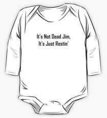 It's Not Dead Jim, It's Just Restin' One Piece - Long Sleeve