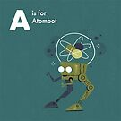 A is for Atombot by Andrew Gruner