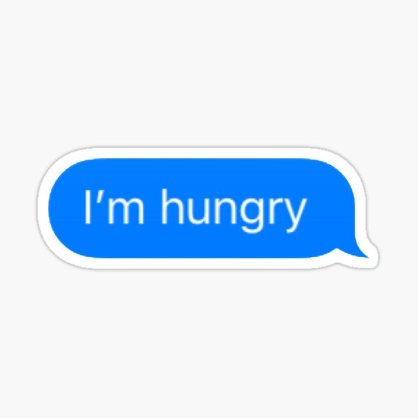 I'm Hungry Text Sticker