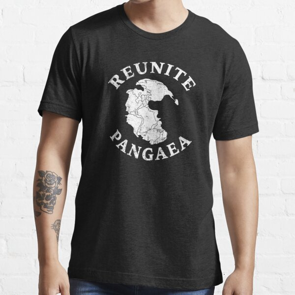 REUNITE PANGAEA Pangea Map Funny Peace Protest  Essential T-Shirt