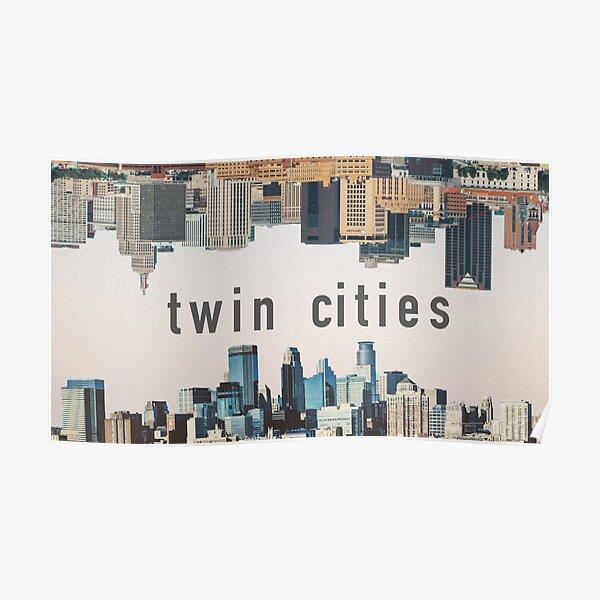 Twin Cities Minneapolis and Saint Paul Minnesota Poster