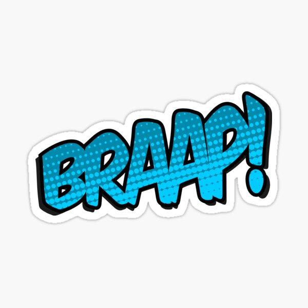 Braap! Sticker