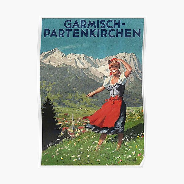 Garmisch Partenkirchen... vintage tourist poster Poster