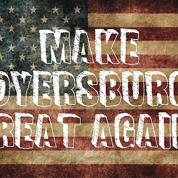 Make Dyersburg Great Again Stickers  by 8675309