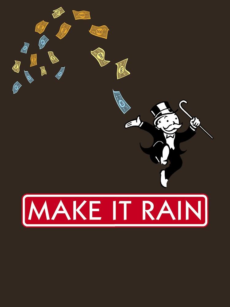 Make it Rain - Monopoly | Unisex T-Shirt