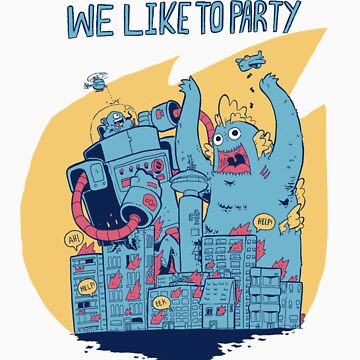We Like To Party by mrdynamite
