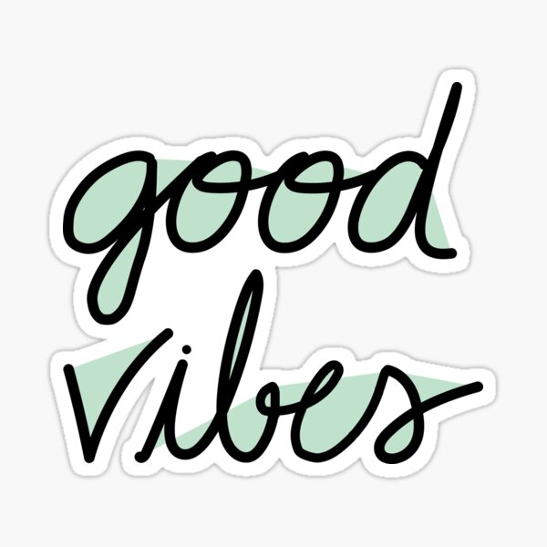 Good Vibes ~ mint Sticker