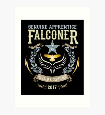 Apprentice Falconers Congratulations Shirts and Gifts  Art Print