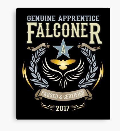 Apprentice Falconers Congratulations Shirts and Gifts  Canvas Print