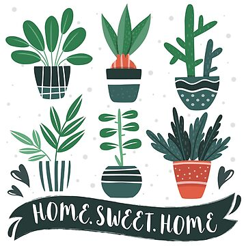 Home Sweet Home - [Indoor Plant Love] by xJLe