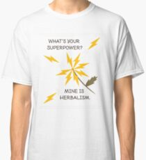 Herbalism Superpower Classic T-Shirt