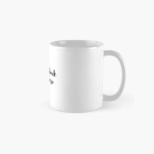 It's 5 o'clock somewhere sticker Classic Mug
