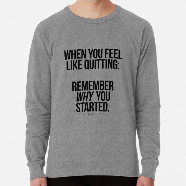 "REMEMBER ""WHY"" Lightweight Sweatshirt"
