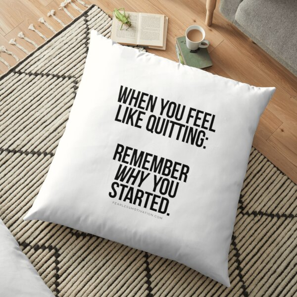 "REMEMBER ""WHY"" Floor Pillow"
