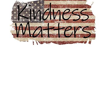 Kindness Matters America  by creative321