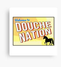 Welcome To Douche Nation Canvas Print