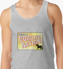 Welcome To Douche Nation Tank Top