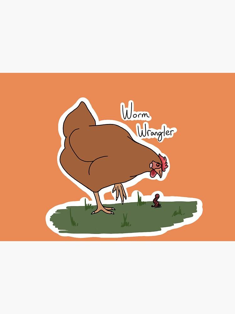 Worm Wrangler (chicken)  by klovesbunnies