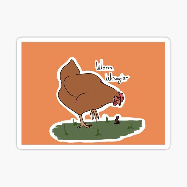 Worm Wrangler (chicken)  Sticker
