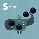 S is for Strongbot by Andrew Gruner