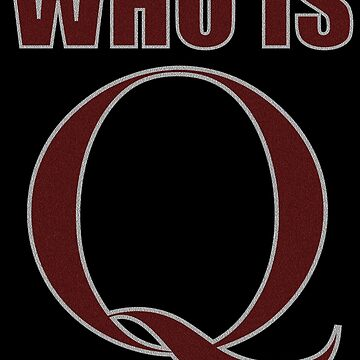WHO IS Q by Paparaw
