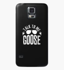 Talk to Me Goose Case/Skin for Samsung Galaxy