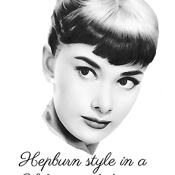 Hepburn style in a Hilton world! - light by sandnotoil