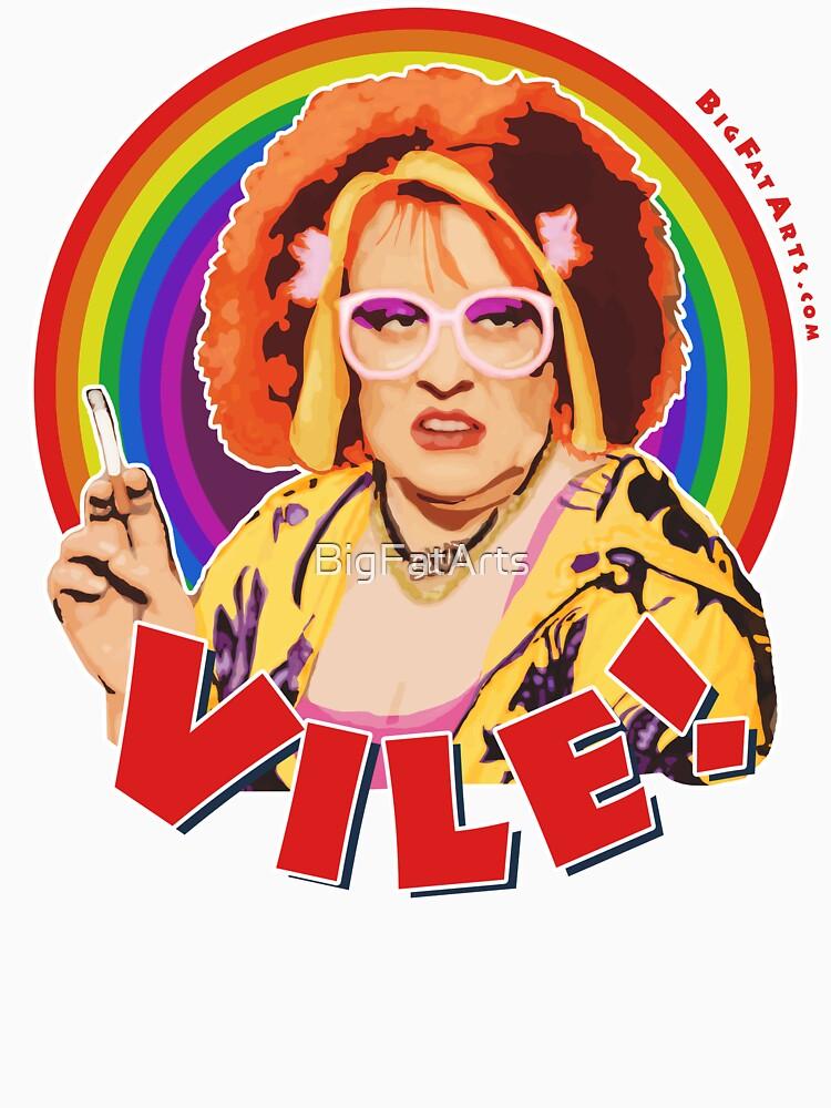 Vile! von BigFatArts
