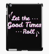 Let The Good Times Roll - Seventies, Retro Vintage, 1970's Gift iPad-Hülle & Klebefolie