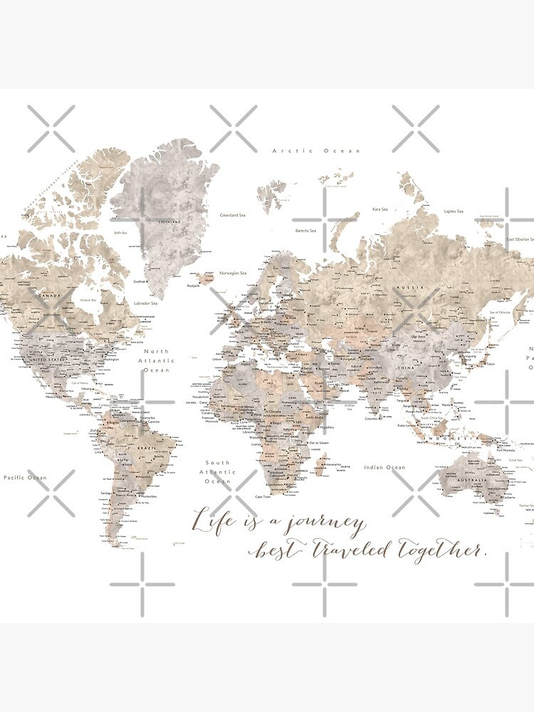"Life is a jouney best travelled together, world map, ""Abey"" by blursbyai"