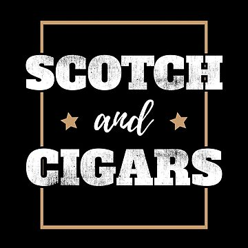 Scotch And Cigars Design by kudostees