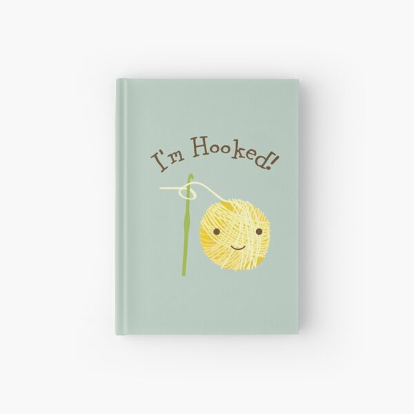 I'm Hooked Cute Smiling Ball of Yarn and Crochet Hook Hardcover Journal