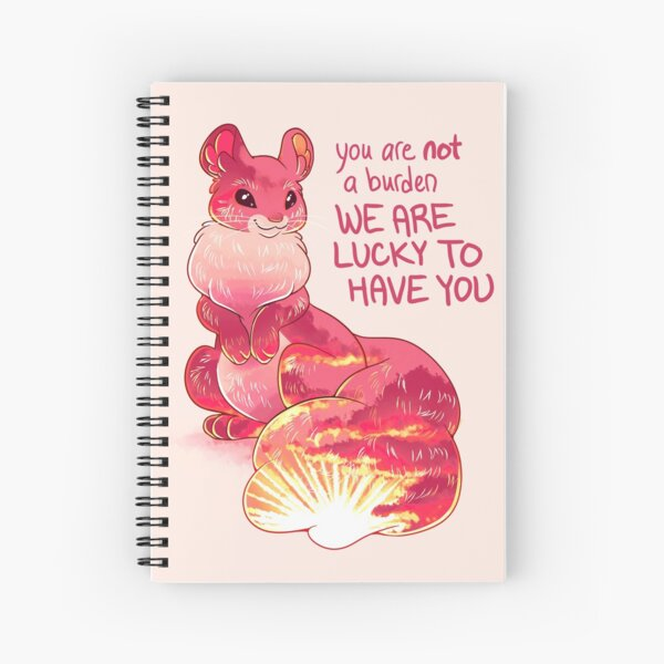 """""""You are Not a Burden. We are Lucky to Have You"""" Sunset Squirrel Spiral Notebook"""