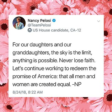 "Nancy Pelosi ""For Our Daughters and Granddaughters"" by itsmebecca"