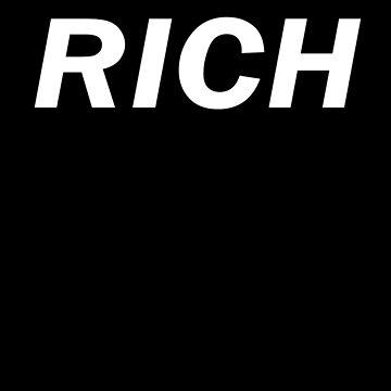 RICH by stickersandtees