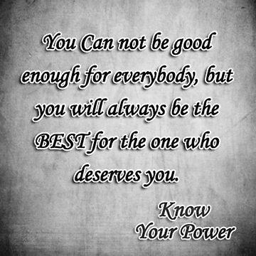 You Can Not Be Good Enough For Everyone by Staytrendy