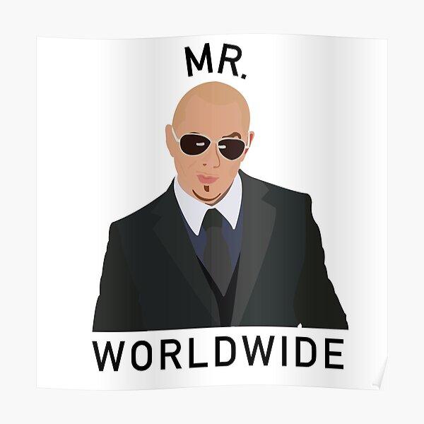 Pitbull Mr Worldwide Poster