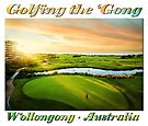 Golfing the Gong by Ray Warren