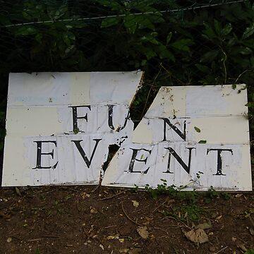 Warning: Fun Event Woz 'Ere by MrJintro