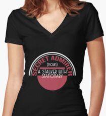 Cute & lovely Admirer Tee Design Stalker Women's Fitted V-Neck T-Shirt
