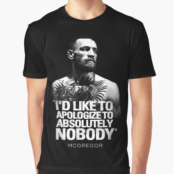 Conor McGregor me gustaría aprovechar esta oportunidad para disculparme ante absolutamente nadie '' UFC 205 Camiseta gráfica