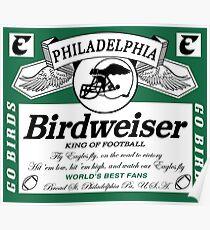 Birdweiser 1 Poster