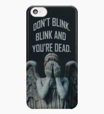 Don't Blink iPhone 5c Case