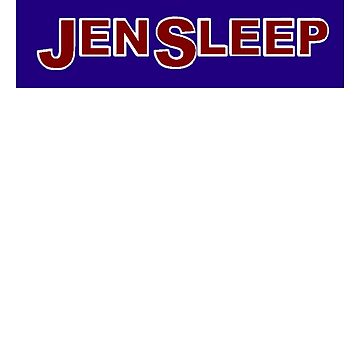 JenSleep by Noveltee-Shirts