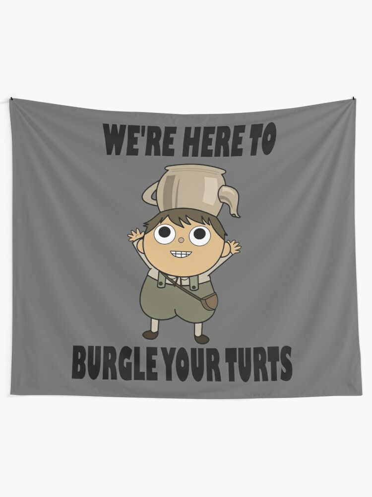 Alternate view of We're Here to Burgle Your Turts Tapestry